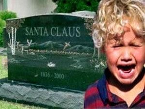 Santa is dead.