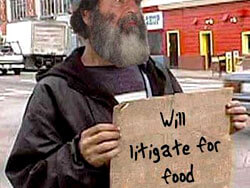 Will litigate for food