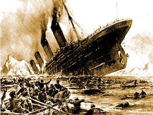 The sinking of the Titanic.