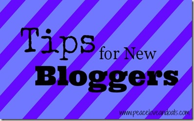 Tips for New Bloggers–Part 1