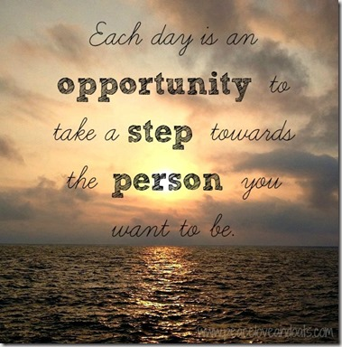 each day is an opportunity quote