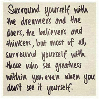 surround-yourself-with-the-dreamers-and-the-doers.1