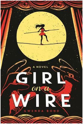 girl-on-a-wire-by-gwenda-bond-1